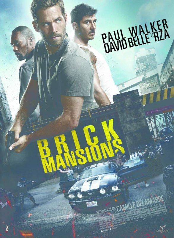 Brick Mansions, le remake américain de Banlieue 13 avec Paul Walker
