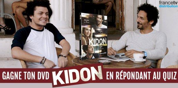 Gagne le DVD, Kidon !