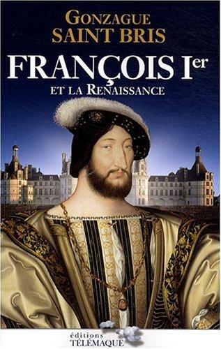 Fran�ois Ier et la Renaissance