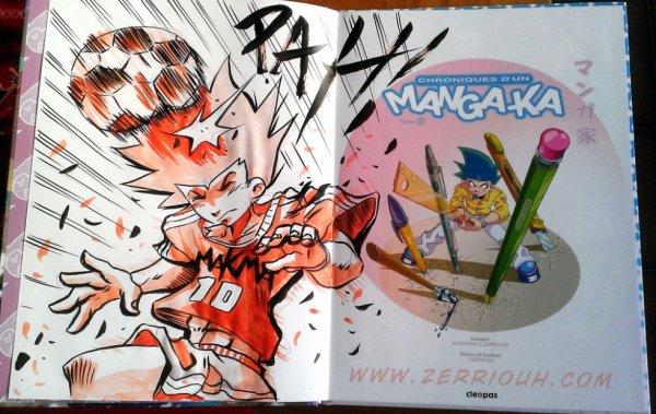 Dédicace Chroniques d'un Mangaka foot  ! ^_^