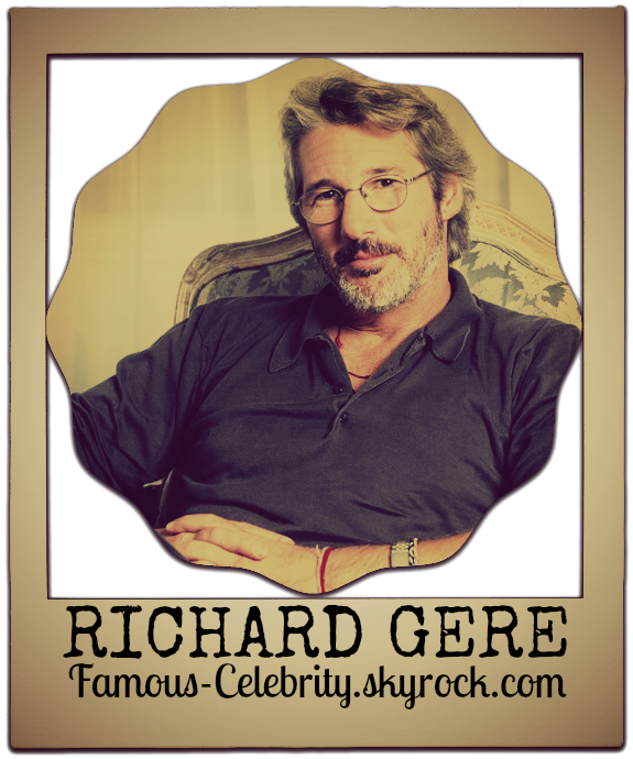 """RICHARD GERE"""