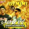 DJ MIMI REMIX ATC MMYG VERSION MOOMMBAHTON