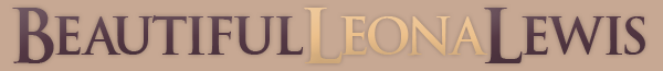 ● BEAUTIFULLEONALEWIS ● Bienvenue sur la source Skyrock #1 de la Diva R&B/Pop Anglaise Leona Lewis. Ici tu trouveras tout ce qu'il faut savoir sur Leona�: News, Rumeurs, Scoop, Photos, Vid�os, Musiques et bien plus encore. Pour un suivi optimal le blog est mis � jour 7jours/7 & 24h/24, alors n'h�site pas � passer quotidiennement. Bonne visite (Anthony Webmaster)