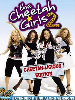♦ LES CHEETAH GIRLS 2