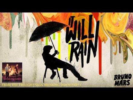 NOUVEAUTEE : BRUNO MARS IT WILL RAIN
