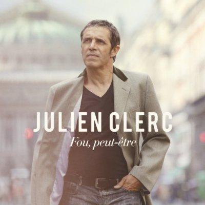 """ALBUM """"FOU,PEUT ETRE"""" JULIEN CLERC"""