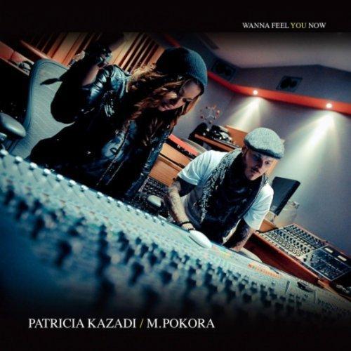 """M.POKORA/PATRICIA KAZADI """"WANNA FEEL YOU NOW"""""""