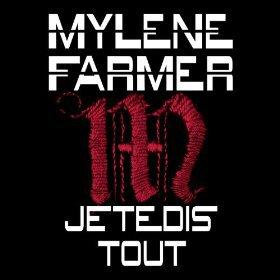"MYLENE  FARMER  ""JE TE DIS TOUT"