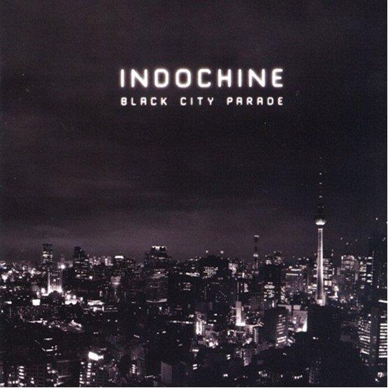 "INDOCHINE ALBUM ""BLACK CITY PARADE"""
