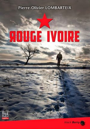 Rouge Ivoire de Pierre-Olivier Lombarteix