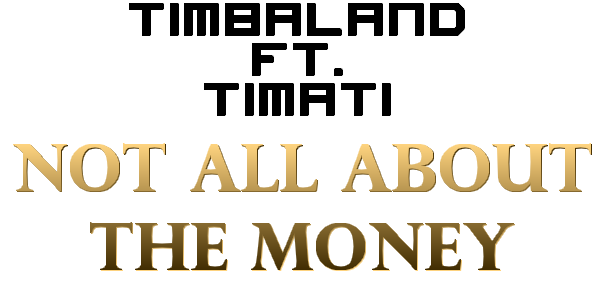 Timati, Grooya, Lala Land & Timbaland - Not All About The Money