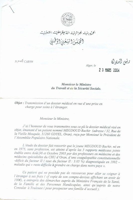 إلى السيــد رئيـس الجمهورية عبد العزيز بوتفليقة ***Monsieur le Pr�sident de la R�publique, Abdelaziz Bouteflika