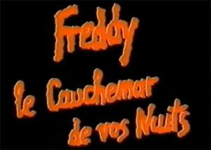 Freddy, le cauchemar de vos nuits/Les cauchemars de Freddy [S�rie TV]
