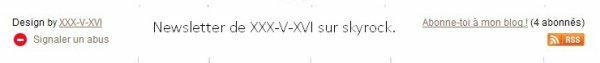 XXX-V-XVI ;  votre r�f�rence citations / textes sur Skyrock vous pr�sente sa newsletter.