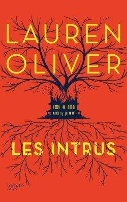 Les intrus, de Lauren Oliver chez Hachette
