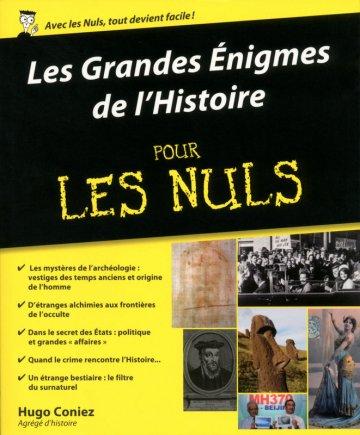 Les Grandes Enigmes de l'Histoire pour les nuls, de Hugo Coniez chez First Editions