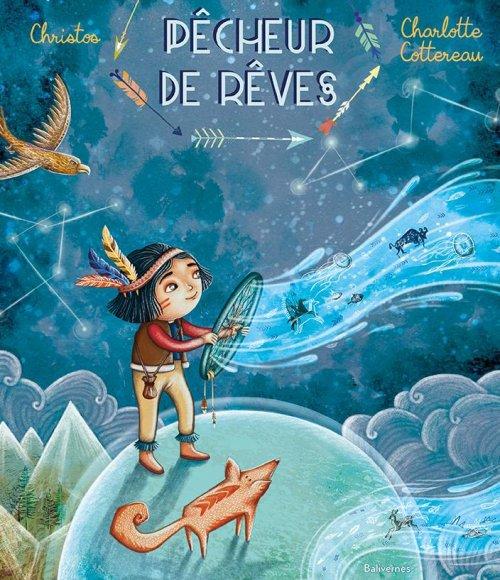 Pêcheur de rêves, de Christos & Charlotte Cottereau chez Balivernes