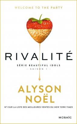 Beautiful Idols Tome 1: Rivalité, de Alyson Noël chez Harlequin