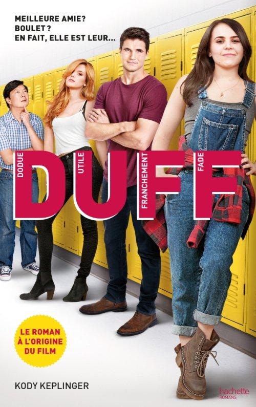 The DUFF: Dodue Utile et Franchement Fade, de Kody Keplinger chez Hachette