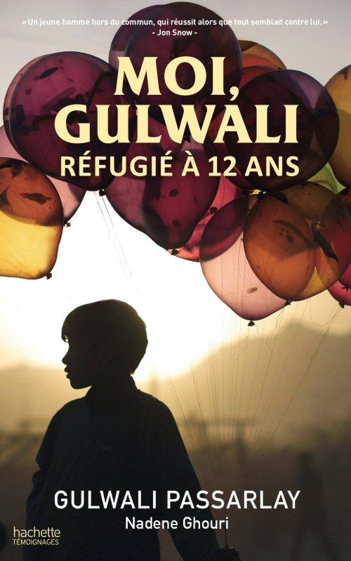 Moi, Gulwali, Réfugié à 12 ans, de Gulawli Passarlay chez Hachette