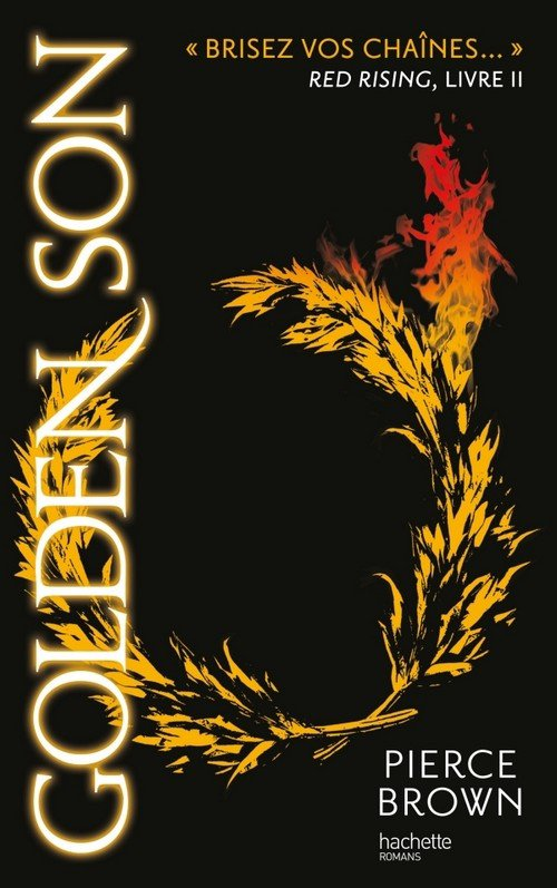 Red Rising Tome 2: Golden Son, de Pierce Brown chez Hachette