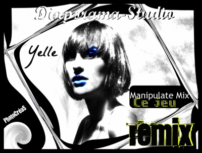 110ème : Yelle - Ce Jeu [Manipulate mix by Diaporama-Studio]