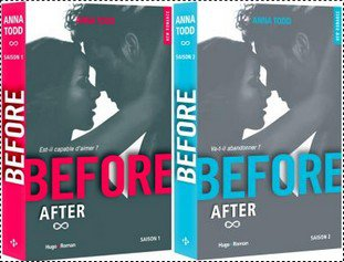 &&&&&&&&&&AFTER et BEFORE by Anna TODD&&&&&&&&&&