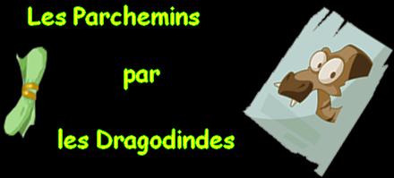 .Les Parchemins par les dragodindes