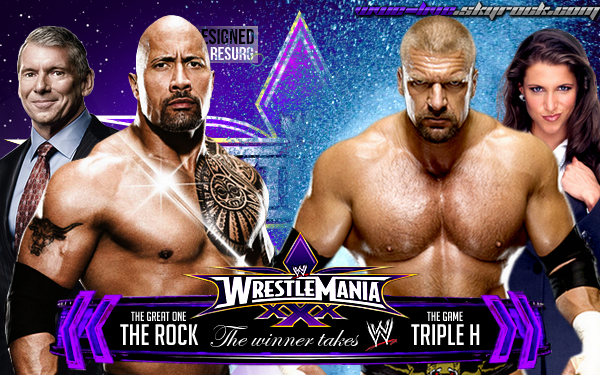 WrestleMania xXx : The Rock vs. Triple H The winner takes WWE (Mr. McMahon ou HHH)