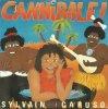 Coup d'oeil sur...  Sylvain Caruso - Cannibale (1986)