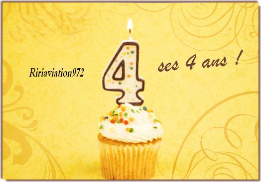 2012 >  4 ans !! Happy Birthday Ririaviation972 !!!