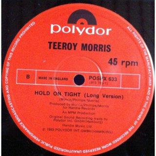Teeroy Morris - Hold On Tight