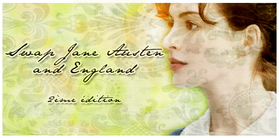 Swap Jane Austen and England - 2ème édition