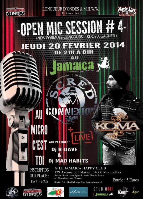 Open-Mic le 20 F�vrier 2014 +showcase Koma Scred Connexion ! au Jamaica Montpellier !