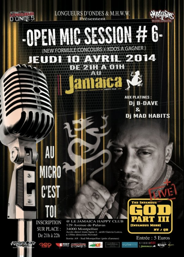 ★▓★GOD PART. III (INFAMOUS MOBB / NEW YORK)★▓★10 AVRIL 2014★▓★OPEN-MIC SESSION #6★▓★MICRO OUVERT ★▓★CONCOURS RAP LOCAL★▓★JAMAICA MTP