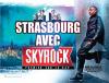 Strasbourg avec Skyrock