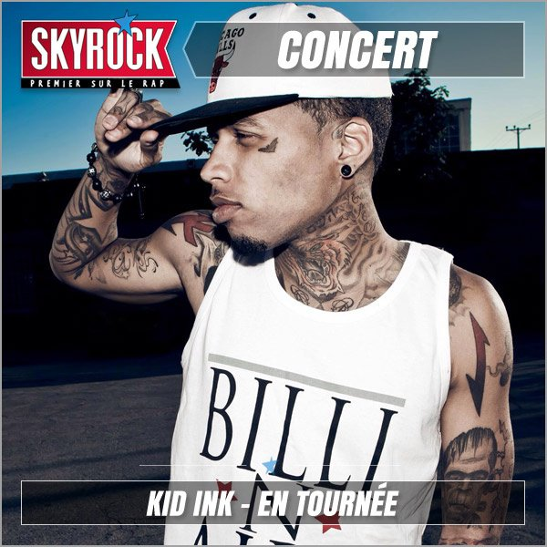 Kid Ink la tournée Skyrock