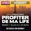 """Playlist • """"Profiter de ma life"""" déjà sur Skyrock"""