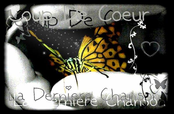Coup De Coeur : La Dernière Chanson