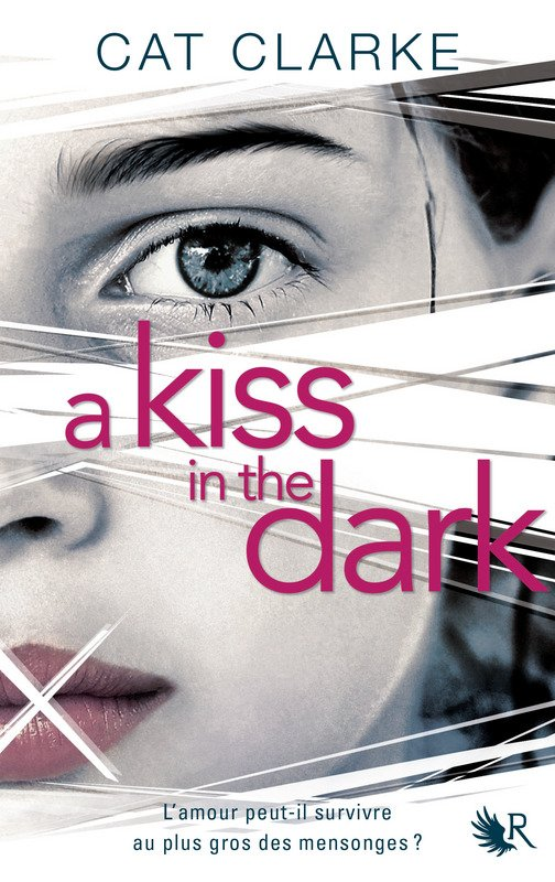 EXTRAIT : A KISS IN THE DARK de Cat Clarke (Collection R ...