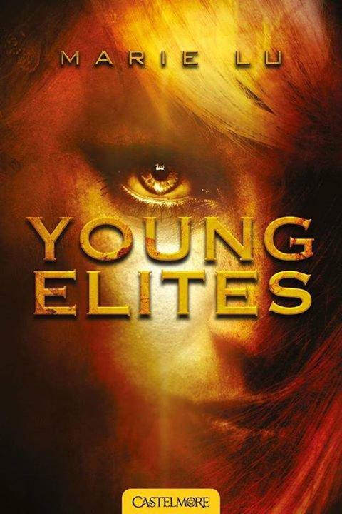 PRÉSENTATION : YOUNG ELITES T.1 - YOUNG ELITES de Marie Lu