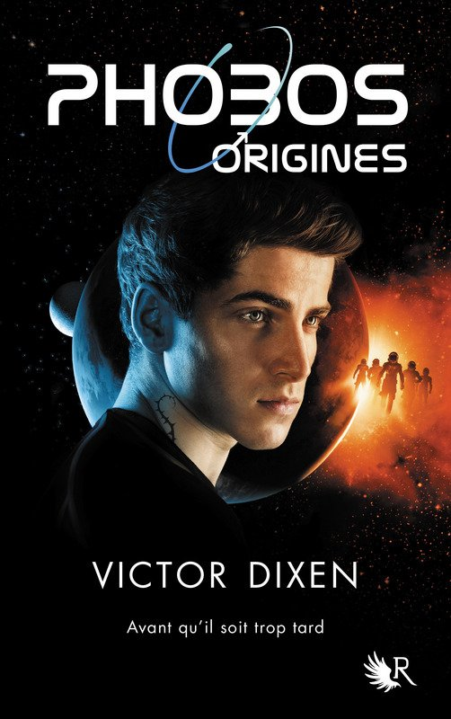 PRÉSENTATION : PHOBOS - ORIGINES de Victor Dixen