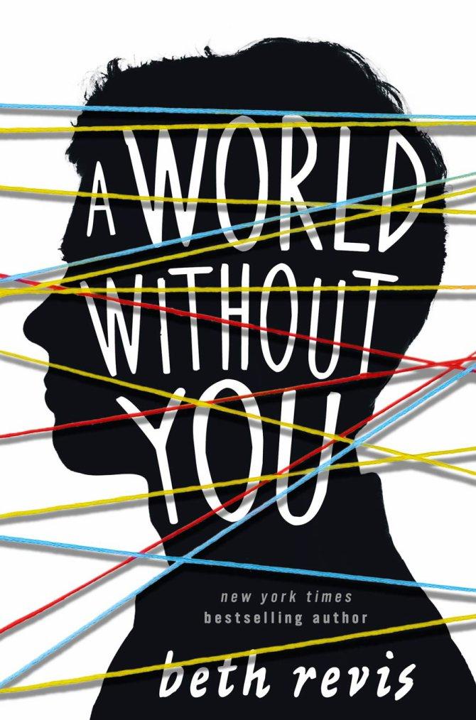 PRÉSENTATION : A WORLD WITHOUT YOU de Beth Revis