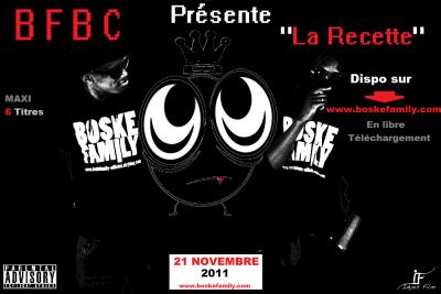 LA RECETTE / BFBC - TCHATCHER POUR RIEN Feat Pimp et Dounia (2011)