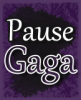 PauseGaga