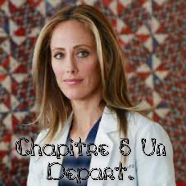 Chapitre 5: Un D�part.