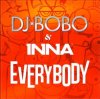 DJ BoBo feat INNA - Everybody