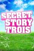 secretstory-trois