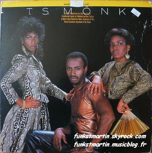 T.S. MONK 1981 MORE OF THE GOOD LIFE LP