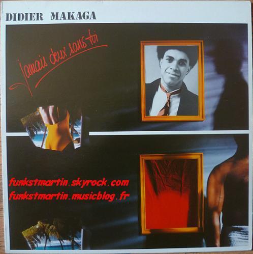 DIDIER MAKAGA 1983 JAMAIS DEUX SANS TOI LP